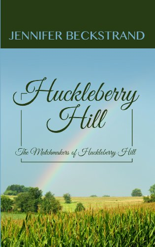 9781410465153: Huckleberry Hill (The Matchmakers of Huckleberry Hill)