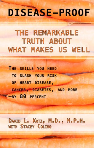 9781410465290: Disease-Proof: The Remarkable Truth about What Makes Us Well (Thorndike Press Large Print Health, Home & Learning)