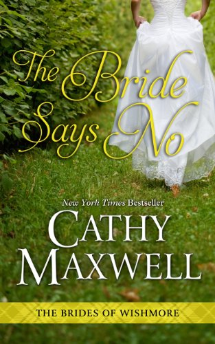 9781410465429: The Bride Says No (The Brides of Wishmore)