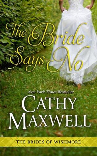 9781410465429: The Bride Says No (Brides of Wishmore)