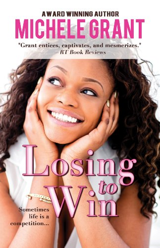 Losing To Win (Thorndike Press Large Print African American Series): Michele Grant
