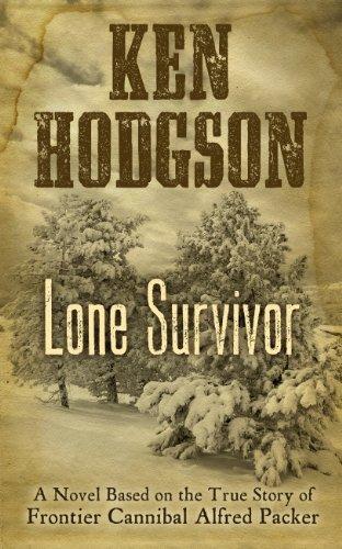 Lone Survivor (Wheeler Large Print Western): Hodgson, Ken