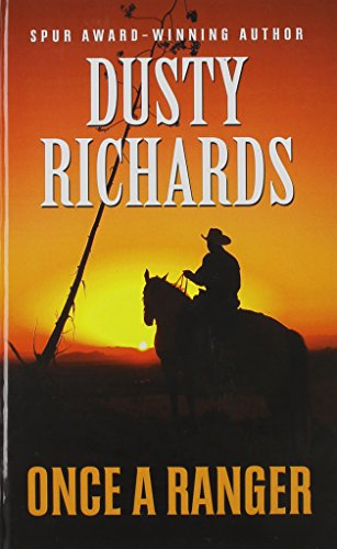 Once A Ranger (Thorndike Large Print Western Series): Richards, Dusty