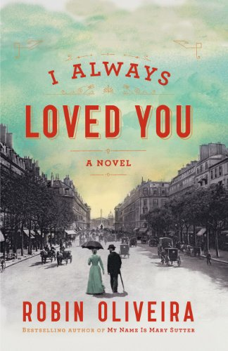 9781410466051: I Always Loved You (Thorndike Press Large Print Historical Fiction)