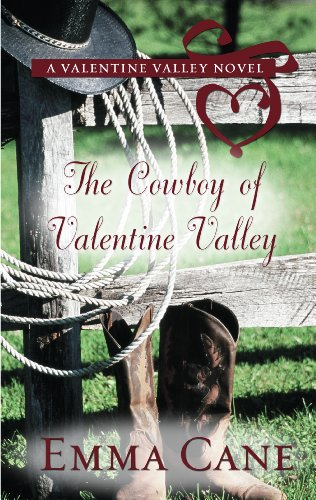 The Cowboy of Valentine Valley (Hardcover): Emma Cane