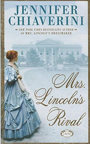 9781410466181: Mrs. Lincoln's Rival (Thorndike Press Large Print Core Series)