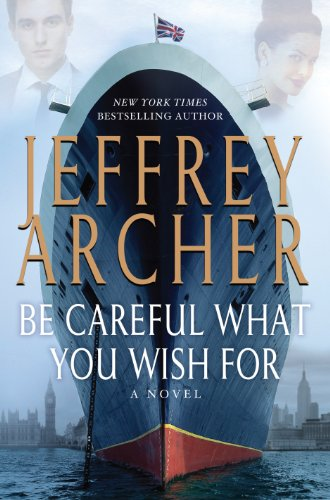 9781410466648: Be Careful What You Wish For (The Clifton Chronicles)