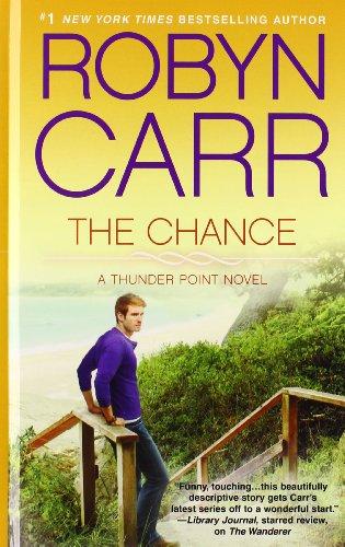 9781410466785: The Chance (A Thunder Point Novel)