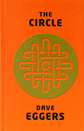an analysis of dave eggers novel the circle Book review: 'the circle' by dave eggers the circle is dave eggers' 10 th work of fiction and follows on the heels of some much-loved eggers is an author.