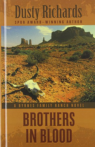 9781410467034: Brothers In Blood (A Byrnes Family Ranch Novel)