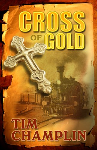 Cross of Gold (Hardcover): Tim Champlin