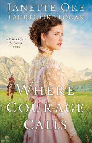 9781410467102: Where Courage Calls (Thorndike Press Large Print Superior Collection)