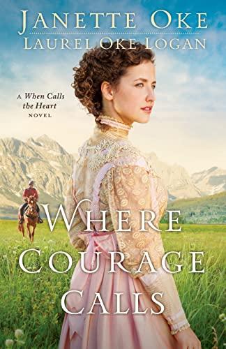 9781410467102: Where Courage Calls