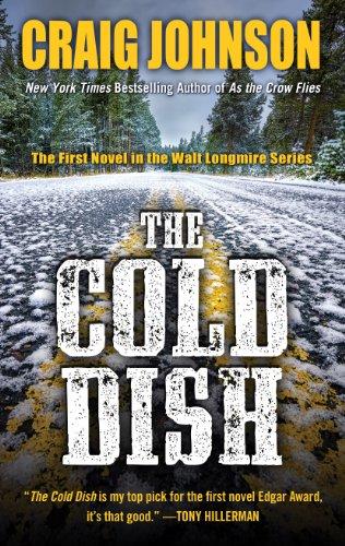 9781410467201: The Cold Dish (A Walt Longmire Mystery)