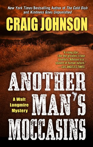 9781410467263: Another Man's Moccasins (Walt Longmire Mysteries)