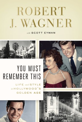9781410467300: You Must Remember This: Life and Style in Hollywood's Golden Age (Thorndike Press Large Print Biographies & Memoirs Series)