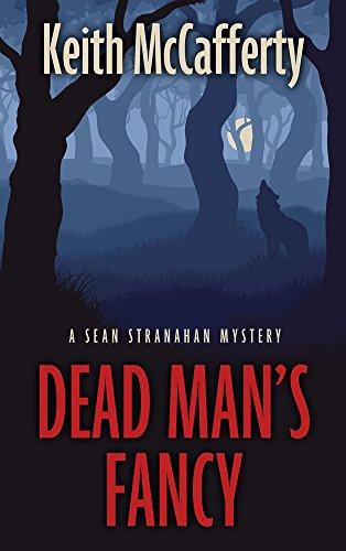 9781410467393: Dead Mans Fancy (Sean Stranahan Mystery: Thorndike Press Large Print Mystery)