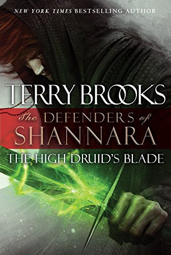 9781410467560: The High Druids Blade (The Defenders of Shannara: Thorndike Press Large Print Core)