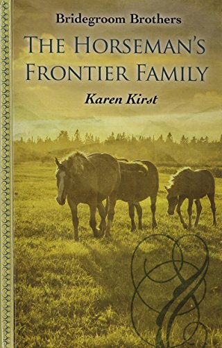 9781410468802: The Horsemans Frontier Family (Bridegroom Brothers)