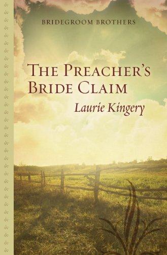 9781410468826: The Preachers Bride Claim (Bridegroom Brothers)