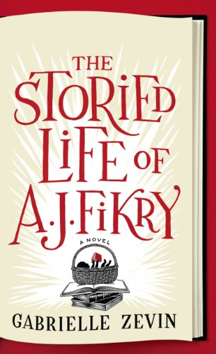 9781410468895: The Storied Life Of Aj Fikry (Thorndike Press Large Print Basic)