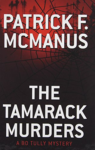 9781410469045: The Tamarack Murders: A Bo Tully Mystery