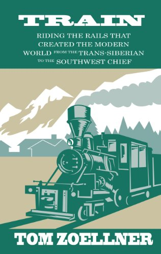 9781410469052: Train: Riding the Rails That Created the Modern World - From the Trans-Siberian to the Southwest Chief (Thorndike Press Large Print Nonfiction Series)