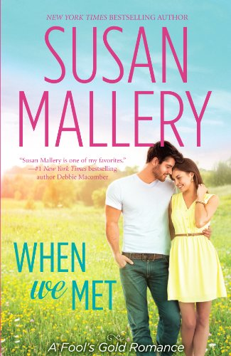 9781410469151: When We Met (A Fool's Gold Romance)
