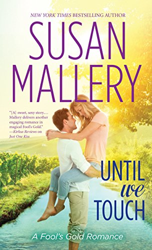9781410469175: Until We Touch (A Fool's Gold Romance)