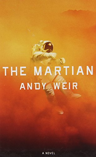The Martian (Thorndike Press Large Print Thriller): Weir, Andy