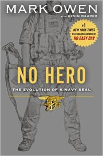 9781410469625: No Hero: The Evolution of a Navy SEAL (Thorndike Press Large Print Basic Series)