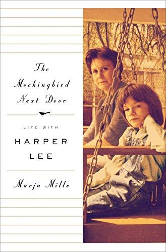 9781410469748: The Mockingbird Next Door: Life With Harper Lee