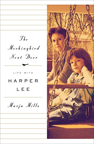 9781410469748: The Mockingbird Next Door: Life With Harper Lee