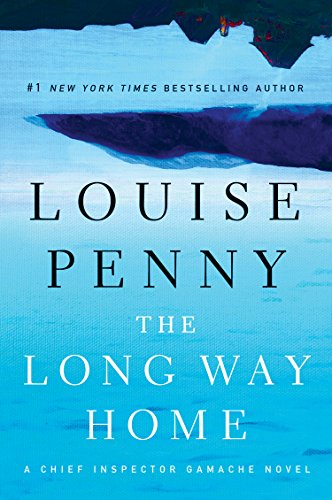 9781410469854: The Long Way Home (Chief Inspector Gamache: Thorndike Press Large Print Mystery)