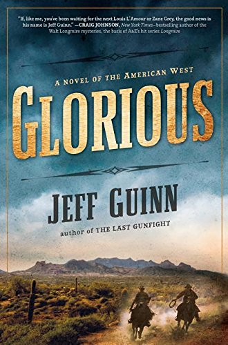 9781410469915: Glorious: A Novel of the American West (Thorndike Press Large Print Historical Fiction)