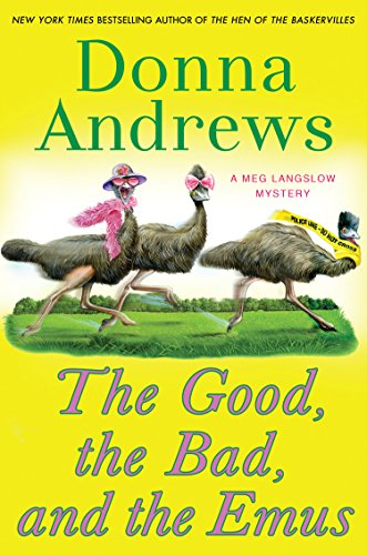 9781410470164: The Good The Bad And The Emus (A Meg Langslow Mystery)