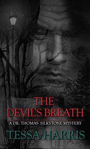 9781410470195: The Devils Breath (A Dr. Thomas Silkstone Mystery)