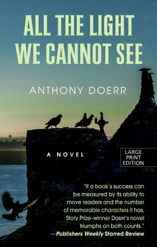 9781410470225: All The Light We Cannot See (Thorndike Press Large Print Reviewers Choice)