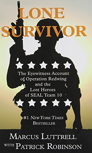 9781410470270: Lone Survivor: The Eyewitness Account of Operation Redwing and the Lost Heroes of SEAL Team 10 (Thorndike Nonfiction)
