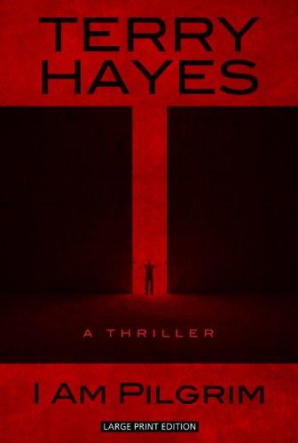 I Am Pilgrim: Hayes, Terry