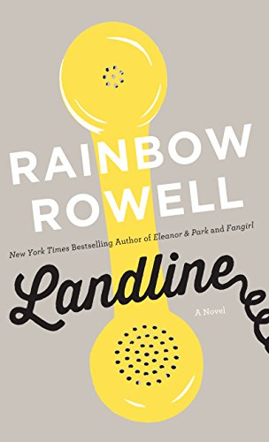 Landline (Thorndike Press Large Print Core Series): Rowell, Rainbow