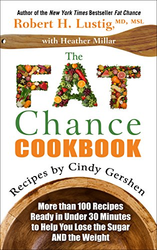 9781410470966: The Fat Chance Cookbook: More Than 100 Recipes Ready in Under 30 Minutes to Help You Lose the Sugar and the Weight (Thorndike Large Print Health, Home and Learning)