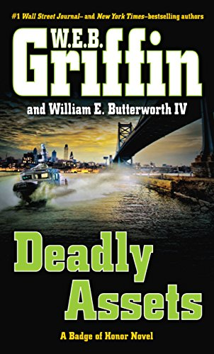 9781410471178: Deadly Assets (A Badge of Honor Novel)