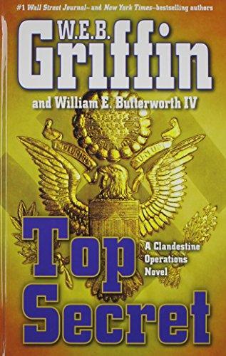 Top Secret (Thorndike Press Large Print Core Series): Griffin, W. E. B.; Butterworth IV, William E.