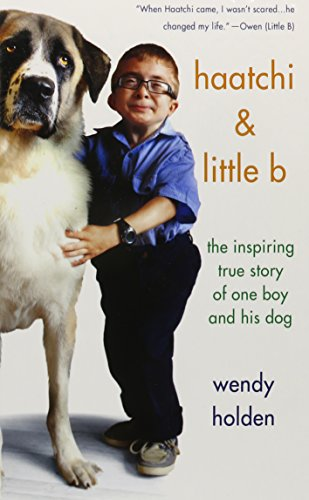 9781410471499: Haatchi and Little B: The Inspiring True Story of One Boy and His Dog (Thorndike Press Large Print Nonfiction Series)