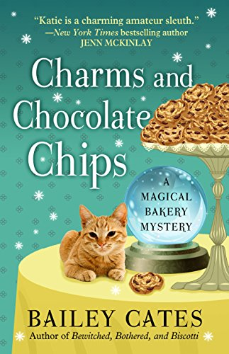9781410471666: Charms and Chocolate Chips (Magical Bakery Mystery: Kennebec Large Print Superior Collection)