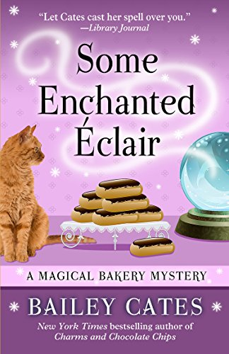 9781410471673: Some Enchanted Eclair (Magical Bakery Mystery: Kennebec Large Print Superior Collection)