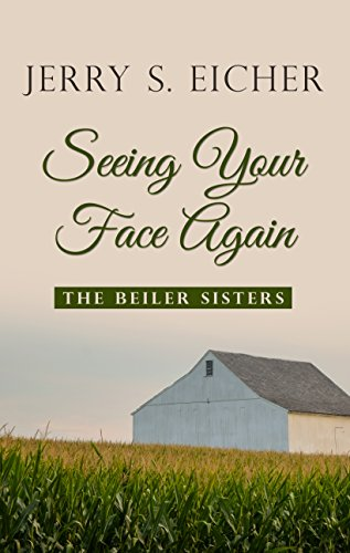 Seeing Your Face Again (Thorndike Press Large Print Christian Romance Series): Eicher, Jerry S.