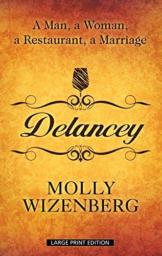 9781410472045: Delancey: A Man, a Woman, a Restaurant, a Marriage (Thorndike Press Large Print Biography)