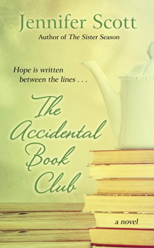 The Accidental Book Club: Scott, Jennifer